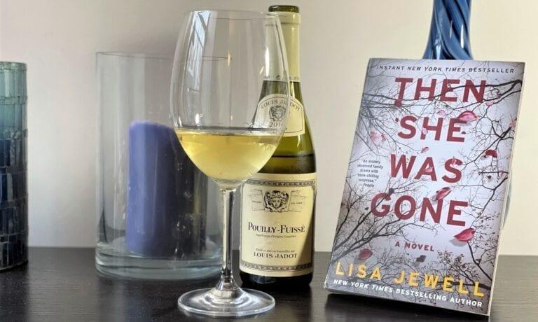 Then she was gone, book, wine, chardonnay, pouilly fuisse, louis jadot
